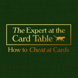 THE EXPERT AT THE CARD TABLE — HOW TO CHEAT AT CARDS @ Room 2 at Tuxedo Cat | Adelaide | South Australia | Australia