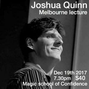 Joshua Quinn Magic Lecture @ The Magic School of Confidence | Malvern East | Victoria | Australia