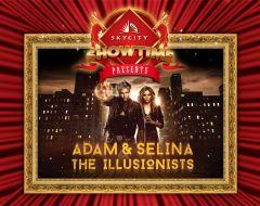 Adam & Selina - The Illusionists @ Sky City Casino, Darwin