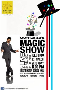 Muthukad's World of Illusions @ Westminster Hall | Marion | South Australia | Australia