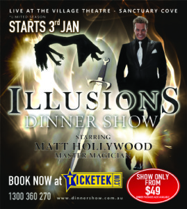 Illusions @ Village Theatre, Sanctuary Cove | Hope Island | Queensland | Australia