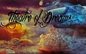 Theatre of Dreams @ Theatre of Dreams   Windsor   New South Wales   Australia