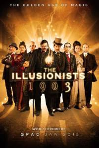 The Illusionists 1903 - Brisbane @ QPAC | South Australia | Australia