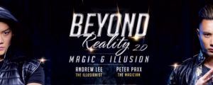 Beyond Reality 2.0: Magic and Illusion @ The Regal Theatre
