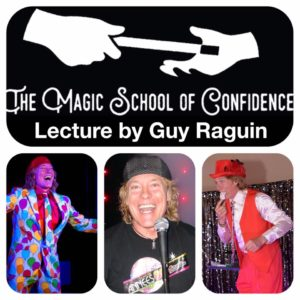 Guy Raguin Lecture @ The Magic School of Confidence