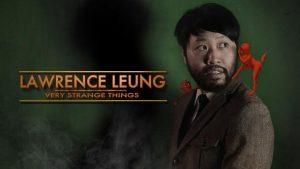 Lawrence Leung - Very Strange Things @ Nexus Arts Venue | Adelaide | South Australia | Australia