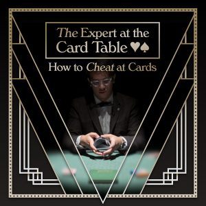 THE EXPERT AT THE CARD TABLE — HOW TO CHEAT AT CARDS @ The Cabinet Room (Upstairs) at La Boheme | Adelaide | South Australia | Australia
