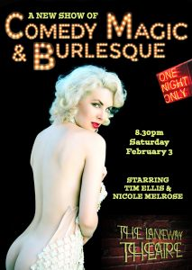 Comedy Magic and Burlesque @ The Laneway Theatre - Northcote