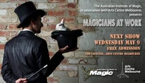 Magicians At Work - Free Show @ The Channel, Arts Centre Melbourne
