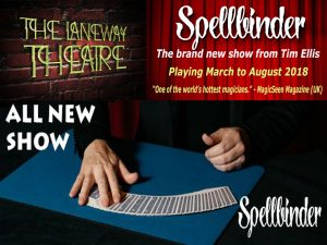 Spellbinder - The New Laneway Show from Tim Ellis @ The Laneway Theatre