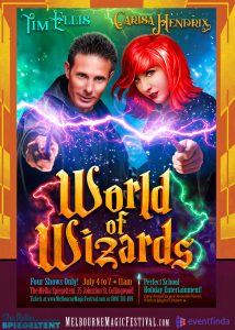World of Wizards @ The Melba Spiegeltent | Collingwood | Victoria | Australia