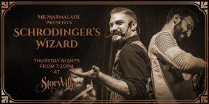 Schrodingers Wizard @ Storyville
