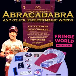 Abracadabra and other useless magic words @ Big Top at The Woodside Pleasure Garden