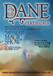 Dane Certificate's Midnight Magic Show @ Sister Moon Brother Wolf